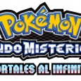 Os ofrecemos unas primeras impresiones del prximo ttulo de la saga Pokmon Mundo Misterioso, Pokmon Mundo Misteriosos: Portales al infinito.
